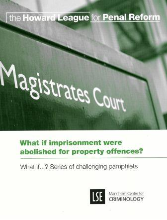 What if imprisonment were abolished for property offences report cover